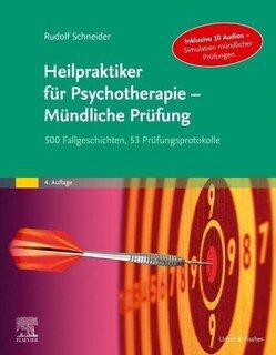 Heilpraktiker für Psychotherapie - Mündliche Prüfung/Rudolf Schneider