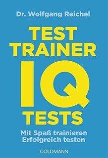 Testtrainer IQ-Tests, Wolfgang Reichel