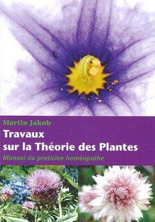 Martin Jakob: Travaux sur la Théorie des Plantes