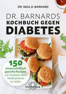 Dr. Barnards Kochbuch gegen Diabetes/Neal Barnard