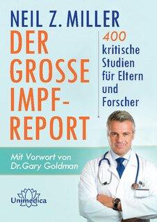 Der große Impfreport/Neil Z. Miller