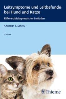 MemoVet - Leitsymptome und Leitbefunde bei Hund und Katze/Christian Schrey