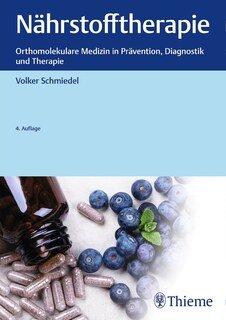 Nährstofftherapie/Volker Schmiedel