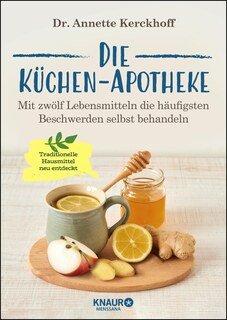 Die Küchen-Apotheke, Annette Kerckhoff