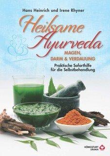 Soforthilfe mit Ayurveda/Irene Rhyner / Hans-Heinrich Rhyner