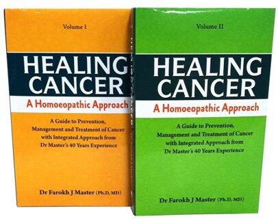 Healing Cancer: A Homoeopathic Approach - Volume I & II/Farokh J. Master