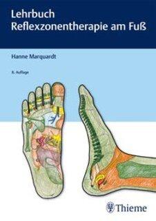 Lehrbuch Reflexzonentherapie am Fuß, Hanne Marquardt
