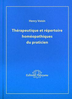 Thérapeutique et répertoire homéopathiques du praticien - Copies imparfaites/Henri Voisin