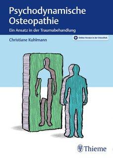 Psychodynamische Osteopathie/Christiane Kuhlmann
