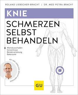 Knieschmerzen selbst behandeln/Roland Liebscher-Bracht