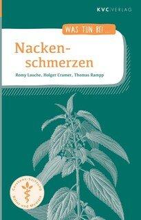 Was tun bei Nackenschmerzen/Romy Lauche / Holger Cramer / Thomas Rampp