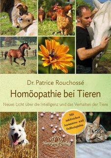 Homöopathie bei Tieren/Dr Vétérinaire Patrice Rouchossé
