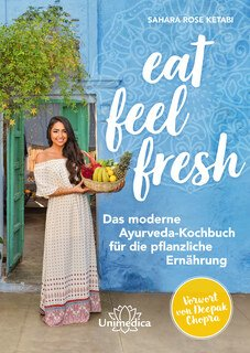 Eat Feel Fresh, Sahara Rose Ketabi