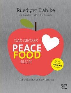 Das große Peace Food-Buch, Rüdiger Dahlke