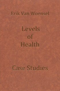 Levels of Health/Erik van Woensel