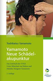 Yamamoto Neue Schädelakupunktur - Mängelexemplar/Toshikatsu Yamamoto / Helene Yamamoto / Michiko M Yamamoto