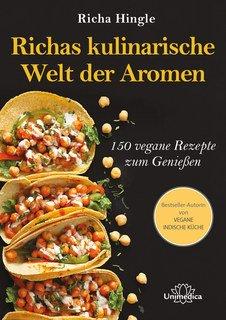 Richas kulinarische Welt der Aromen - Mängelexemplar/Richa Hingle