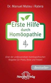 Erste Hilfe durch Homöopathie - Mängelexemplar/Manuel Mateu i Ratera