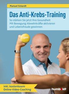 Das Anti-Krebs-Training/Manuel Eckardt
