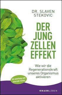 Der Jungzelleneffekt/Dr. Slaven Stekovic