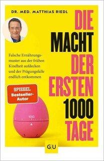 Die Macht der ersten 1000 Tage, Matthias Riedl