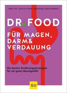 Dr. Food für Magen, Darm und Verdauung/Ira König / Gelöscht auf wunsch des Autor / Martin Storr