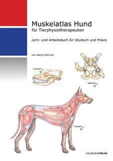 Muskelatlas Hund/Katja Gühring