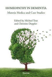 Homeopathy in Dementia/Michael Teut / Christine Doppler