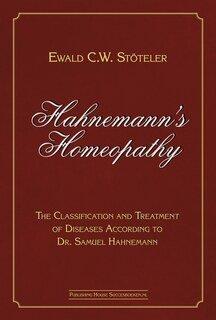 Hahnemann's Homeopathy/Ewald Stöteler