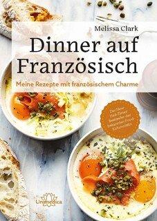 Dinner auf Französisch, Melissa Clark