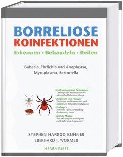 Borreliose Koinfektionen/Stephen Harrod Buhner / Eberhard J. Wormer