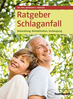Ratgeber Schlaganfall, Eberhard J. Wormer