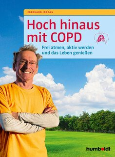 Hoch hinaus mit COPD, Eberhard Jordan