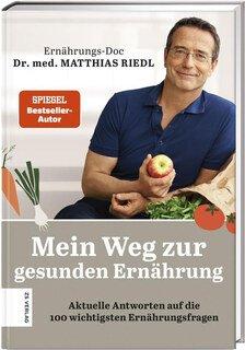 Mein Weg zur gesunden Ernährung, Matthias Riedl