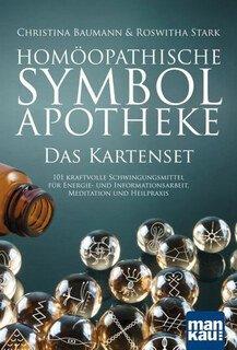 Homöopathische Symbolapotheke. Das Kartenset, Christina Baumann / Roswitha Stark
