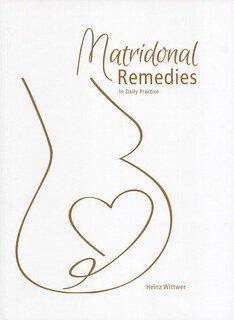 Heinz Wittwer: Matridonal Remedies