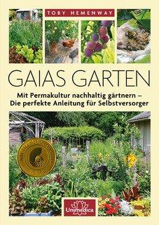 Gaias Garten, Toby Hemenway