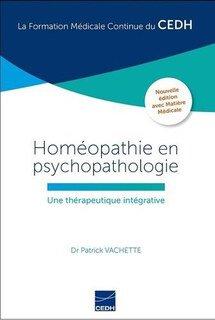 Homéopathie en psychopathologie, Patrick Vachette