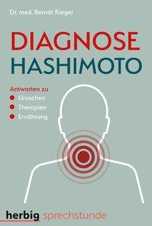Diagnose Hashimoto/Berndt Rieger