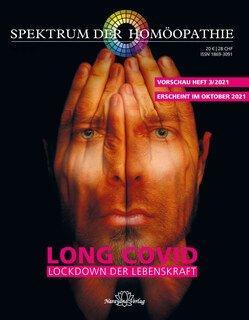 Spektrum der Homöopathie 2021-3, Long Covid- Lockdown der Lebenskraft, Narayana Verlag