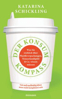 Der Konsumkompass/Katarina Schickling