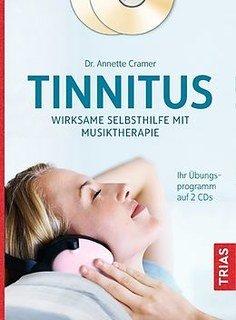 Tinnitus: Wirksame Selbsthilfe mit Musiktherapie - Mängelexemplar/Annette Cramer