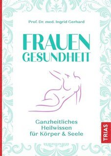 Frauen Gesundheit, Ingrid Gerhard