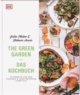 The Green Garden  Das Kochbuch/Platzer J. / Anich S.