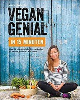 Vegan genial in 15 Minuten/Josita Hartanto