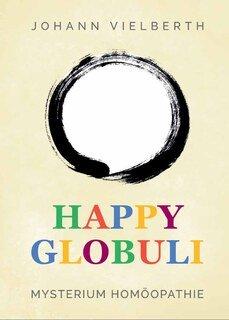 Happy Globuli/Johann Vielberth