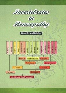 Invertebrates in Homeopathy/Dr. Ghanshyam  Kalathia