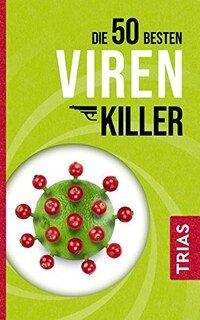 Die 50 besten Virenkiller/Sven-David Müller