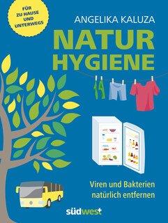 Natur-Hygiene/Angelika Kaluza