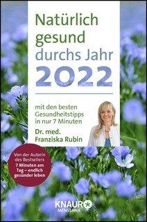 Natürlich gesund durchs Jahr 2022/Franziska Rubin